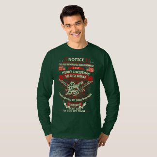 Notice Shirt Owner Politically Incorrect Christmas