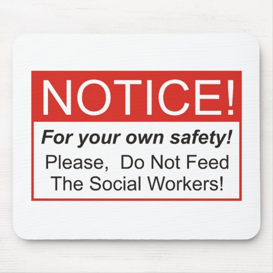 Notice / Social Worker Mouse Pad