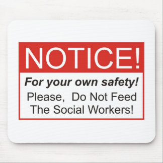 Notice / Social Worker Mouse Pads