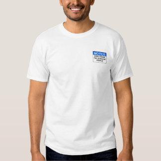 Notice T Shirt