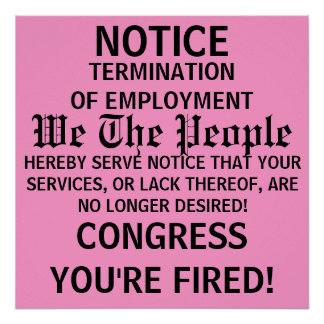 NOTICE, TERMINATIONOF EMPLOYMENT, We The People... Poster