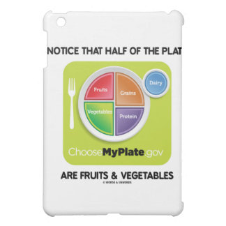Notice That Half Of Plate Are Fruits & Vegetables iPad Mini Case