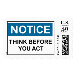 NOTICE Think Before You Act Postage Stamps