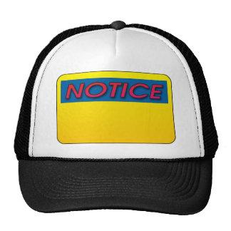 Notice This! Trucker Hat