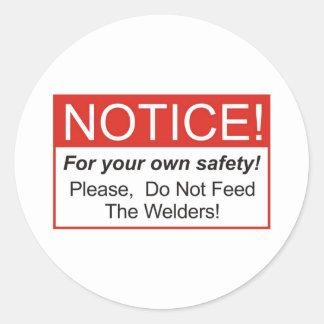 Notice / Welder Classic Round Sticker