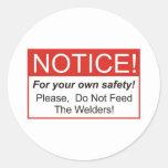 Notice / Welder Round Sticker