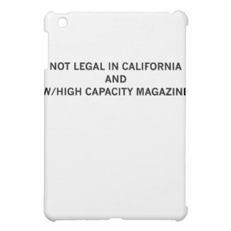 NotLegalInCali Case For The iPad Mini