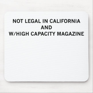 NotLegalInCali Mouse Pad
