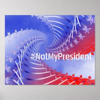 #NotMyPresident Anti-Trump Patriotic Poster