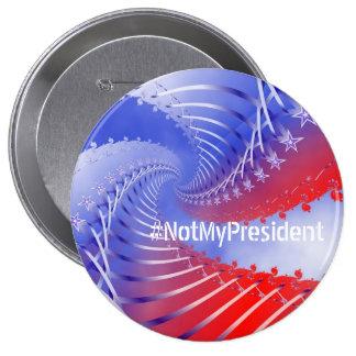 #NotMyPresident Patriotic Anti-Trump Button