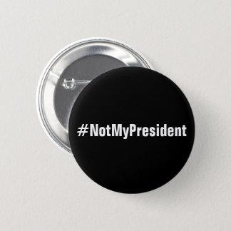 #NotMyPresident protest button
