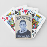 "Notorious Dissenter Bicycle Playing Cards<br><div class=""desc"">Portrait in blue of Ruth Bader Ginsburg,  with,  &quot;Dissenter&quot; across the top and,  &quot;Notorious RBG&quot; below. T-shirts,  sweats,  novelty gift swag.</div>"