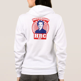Notorious HRC hillary Clinton 2016 Hoodie