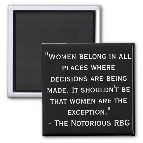 Notorious RBG Black and White Quote Magnet