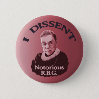 Notorious RBG -p Pinback Button