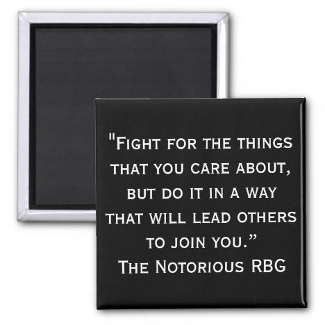 Notorious RBG Quote Magnet