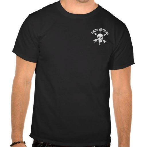 """Nous Defions - """"We're Defiant"""" T-shirts"""