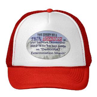 """nov. 2012 """"DemocRat extermination month"""" Trucker Hat"""