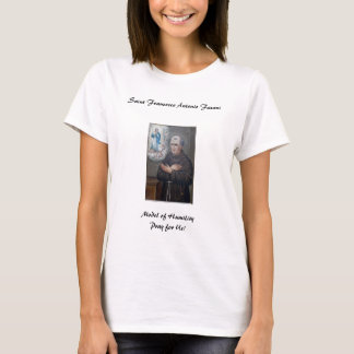 Nov 27 St. Francesco Antonio Fasani T-Shirt