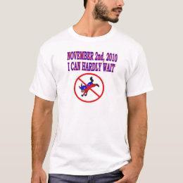 NOV 2ND 2010 I CAN HARDLY WAIT T-Shirt