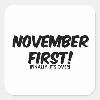 November 1st Anti Halloween Square Sticker