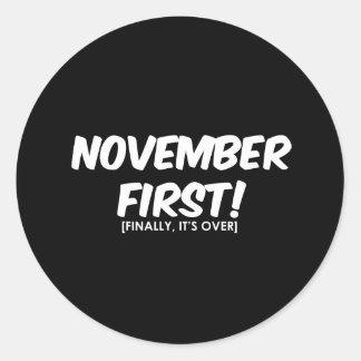 November 1st Anti Halloween Round Stickers
