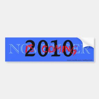 NOVEMBER, 2010, IS  COMING, www.zazzle.com/real... Bumper Sticker