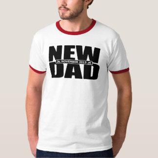 November 2013 New Dad Shirt