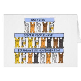 November 22nd Birthdays celebrated by cats. Card