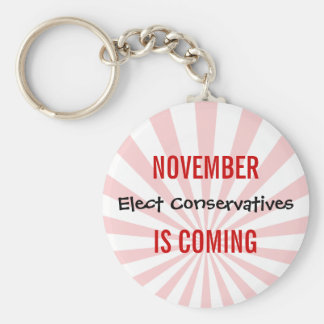 NOVEMBER IS COMING - Elect Conservatives Keychain