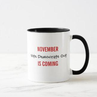 NOVEMBER IS COMING - Vote Democrats Out Mug