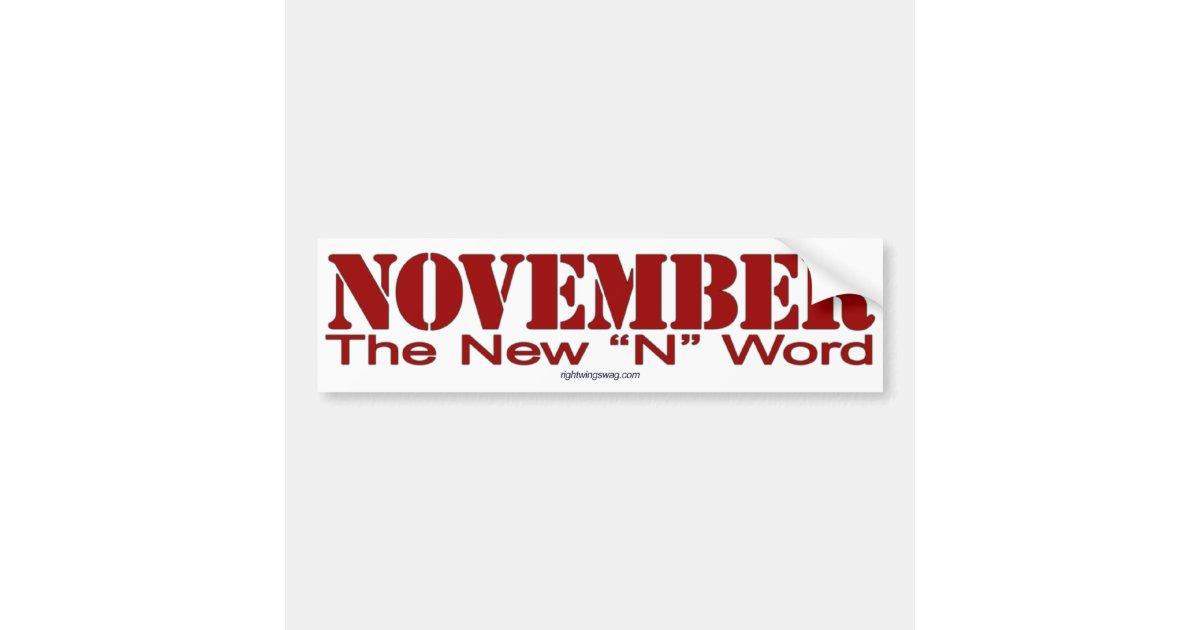 november  u0026quot n word u0026quot  bumper sticker