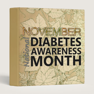 November National Diabetes Awareness Month Leaves Binder