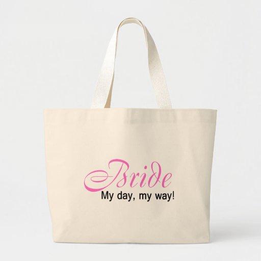Novia (mi día, mi manera!) bolsas lienzo