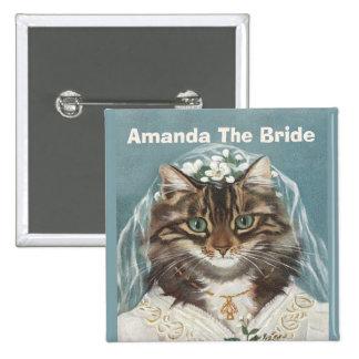 Novia personalizada divertida del gato pin cuadrado