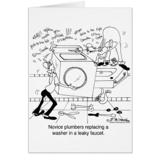 Novice Plumbers Install a Washer Greeting Card