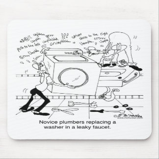 Novice Plumbers Install a Washer Mousepad