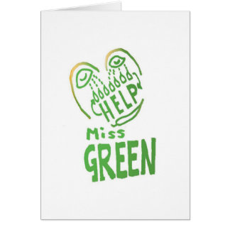 NOVINO Miss Green needs help Greeting Cards