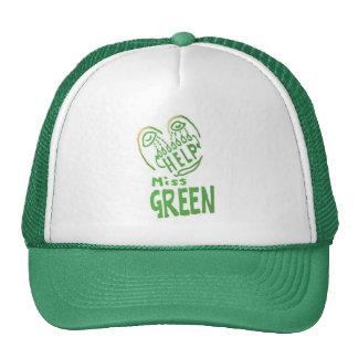 NOVINO Miss Green needs help Trucker Hats