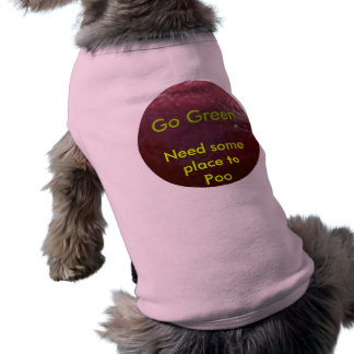 NOVINO  .. Think GREEN ThinkGREEN Dog T Shirt