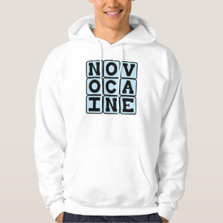 Novocaine, Dental Anesthetic Hoodie