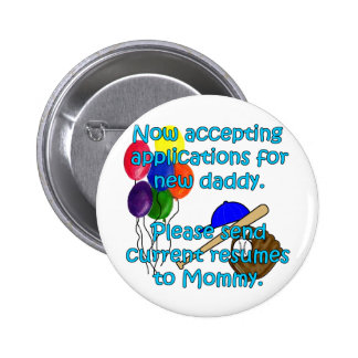 Now Accepting Applications... 2 Inch Round Button