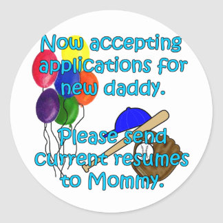 Now Accepting Applications... Classic Round Sticker