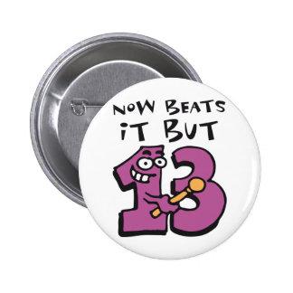 now beats it but ahora sin embargo thirteen 13 - s pins