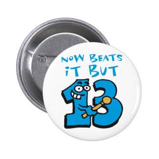 now beats it but ahora sin embargo thirteen 13 - s pin