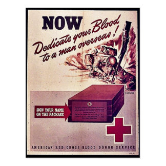 Now Dedicate Your Blood To A Man Overseas! Postcard