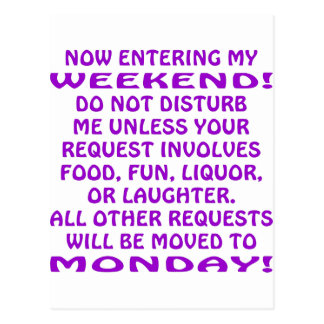 Now Entering My Weekend Do Not Disturb Me Postcard