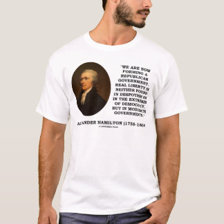 Now Forming A Republican Government Real Liberty T-Shirt