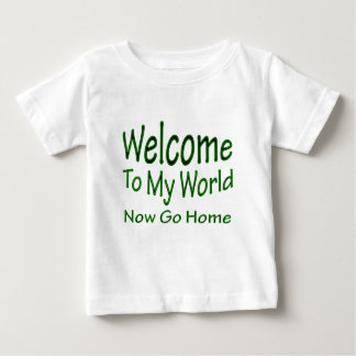Now Go Home grn Baby T-Shirt
