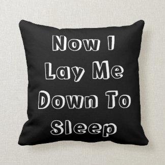 Now I Lay Me Down To sleep, black throw pillow. Throw Pillow